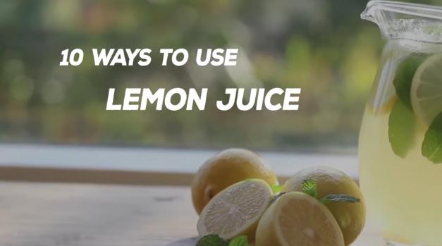 10 Ways to Use Lemon Juice (Video)