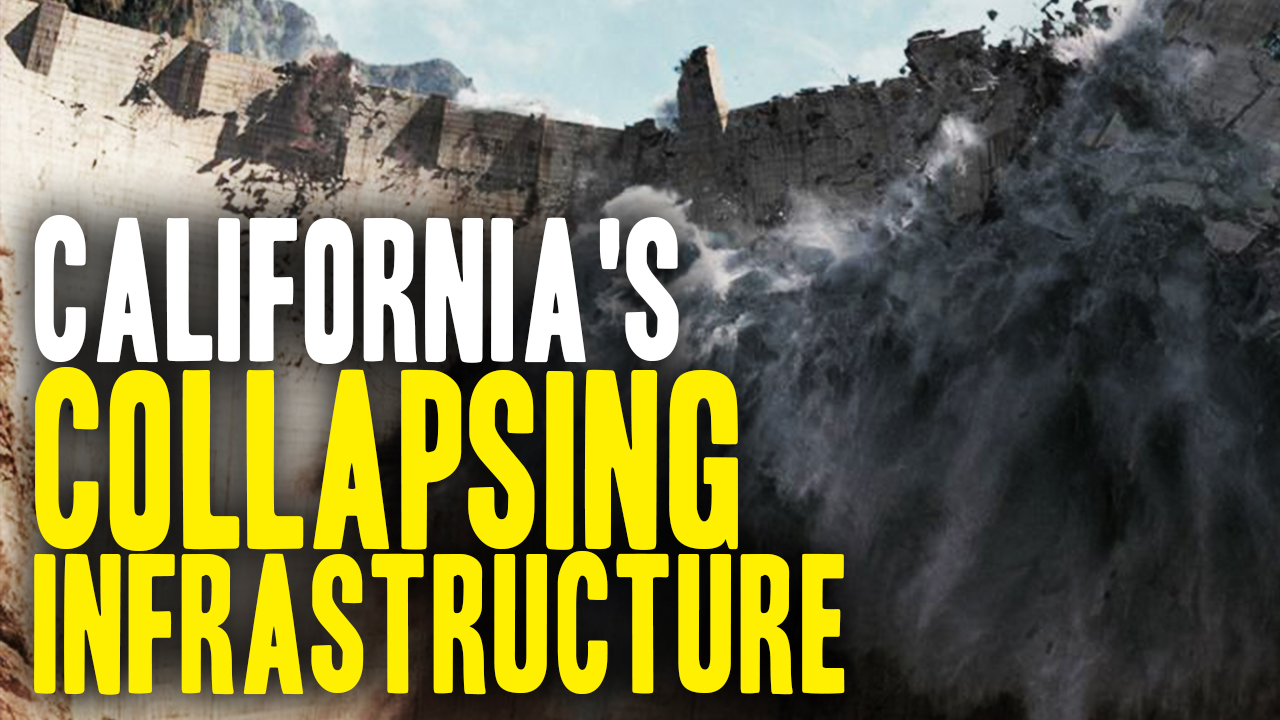 Image: All of California Collapsing Just Like the Oroville Dam (Video)