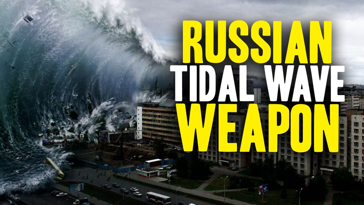 Image: Secret Russian weapon could wipe out NYC, Boston and D.C. in minutes with a massive radioactive tidal wave