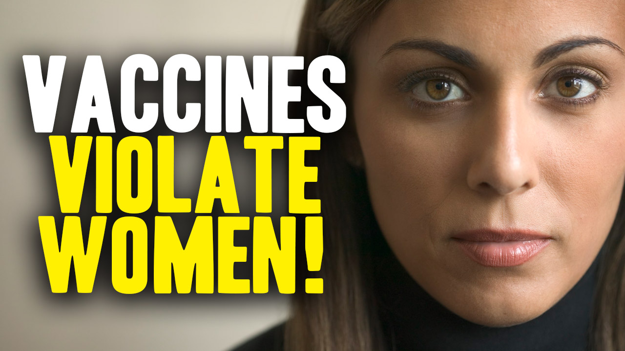 Image: Vaccines Violate Women (Video)