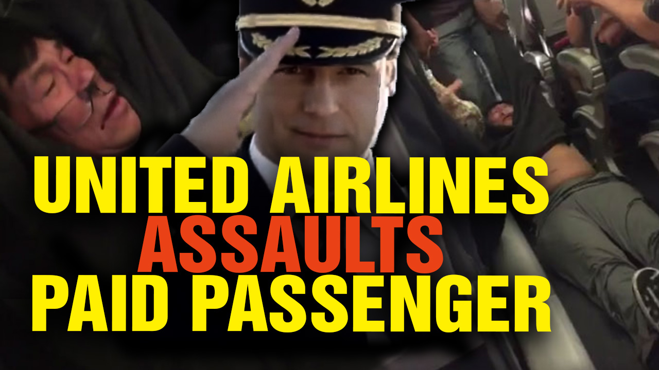 Image: United Airlines ASSAULTS Its Own Paid Passenger! (Video)