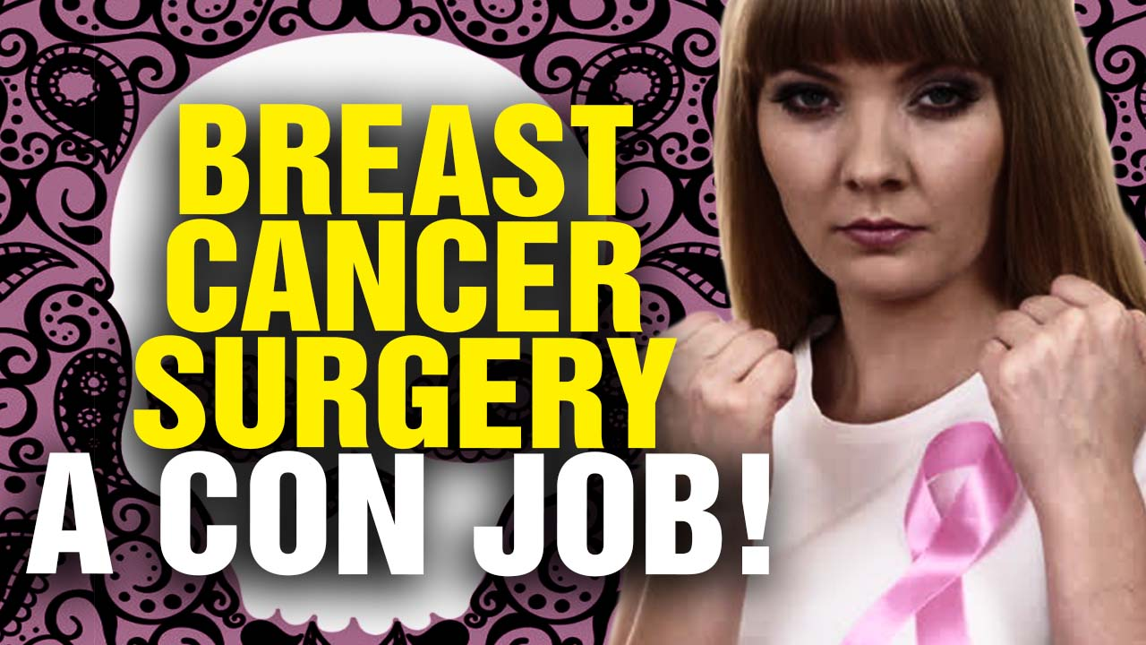 Image: Breast Cancer Mastectomies a CON JOB! (Video)