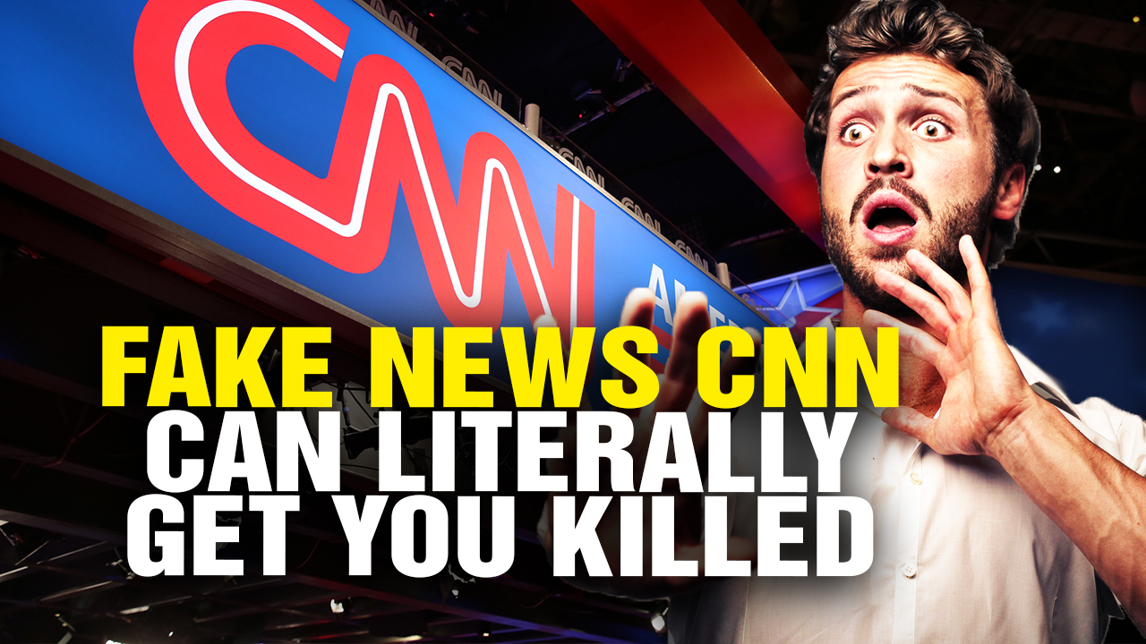 Image: Why Believing Fake News CNN May Get You KILLED (Video)