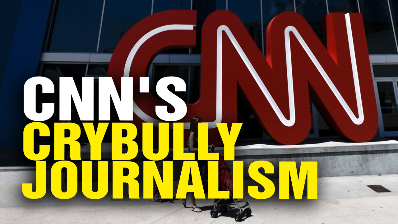 "Image: CNN Hilarious ""Crybully Journalism"" (Video)"