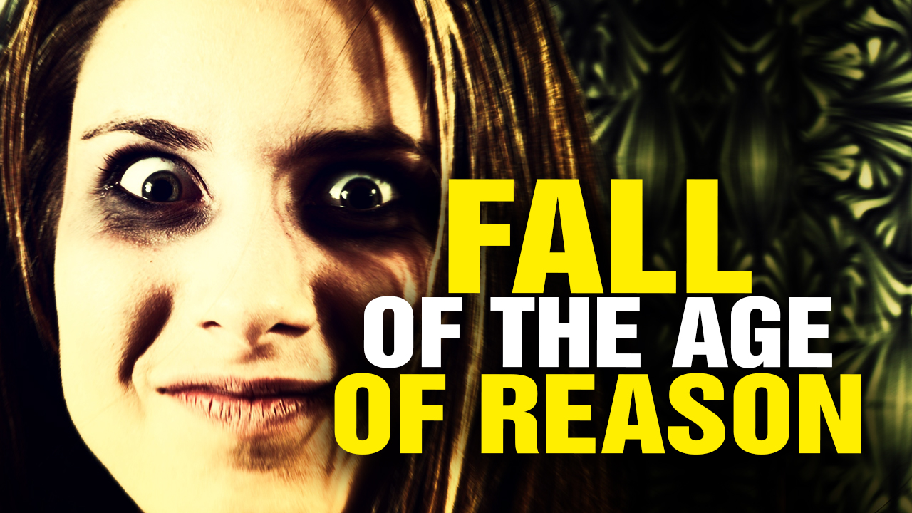 Image: Fall of the Age of Reason (Video)