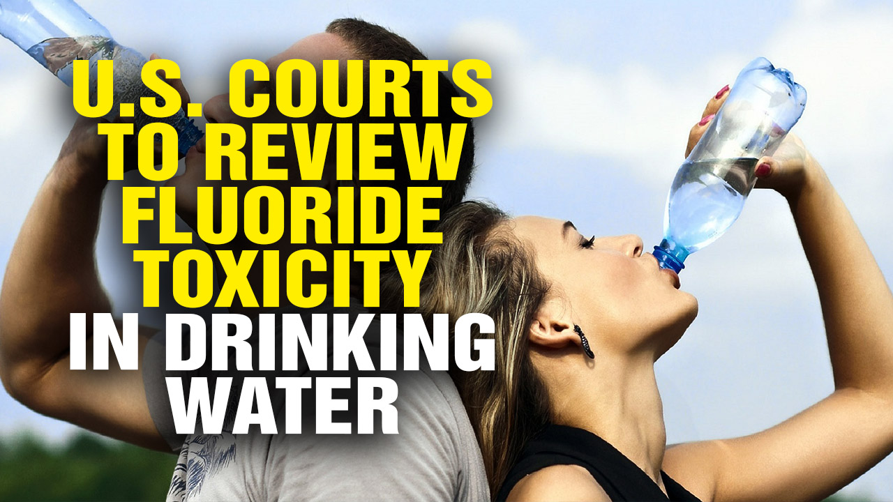 Image: WINNING: U.S. Courts Forced to Review Fluoride Toxicity in Drinking Water (Video)