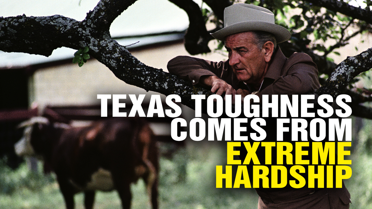 Image: Texas TOUGHNESS Comes From Extreme Hardship (Video)