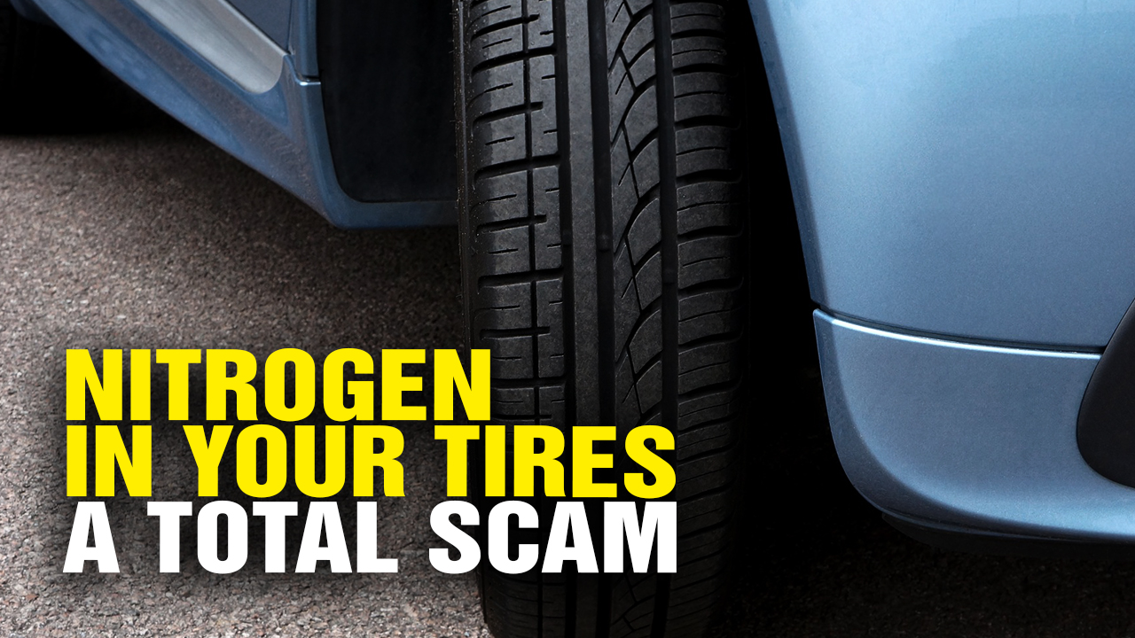 Image: NITROGEN in Car Tires Is Total JUNK SCIENCE SCAM (Video)