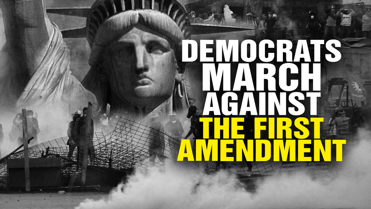 Image: Democrats March Against the First Amendment! (Video)