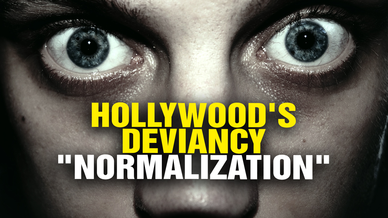 Image: Hollywood's REAL Goal Is to Normalize DEVIANT Behavior (Video)