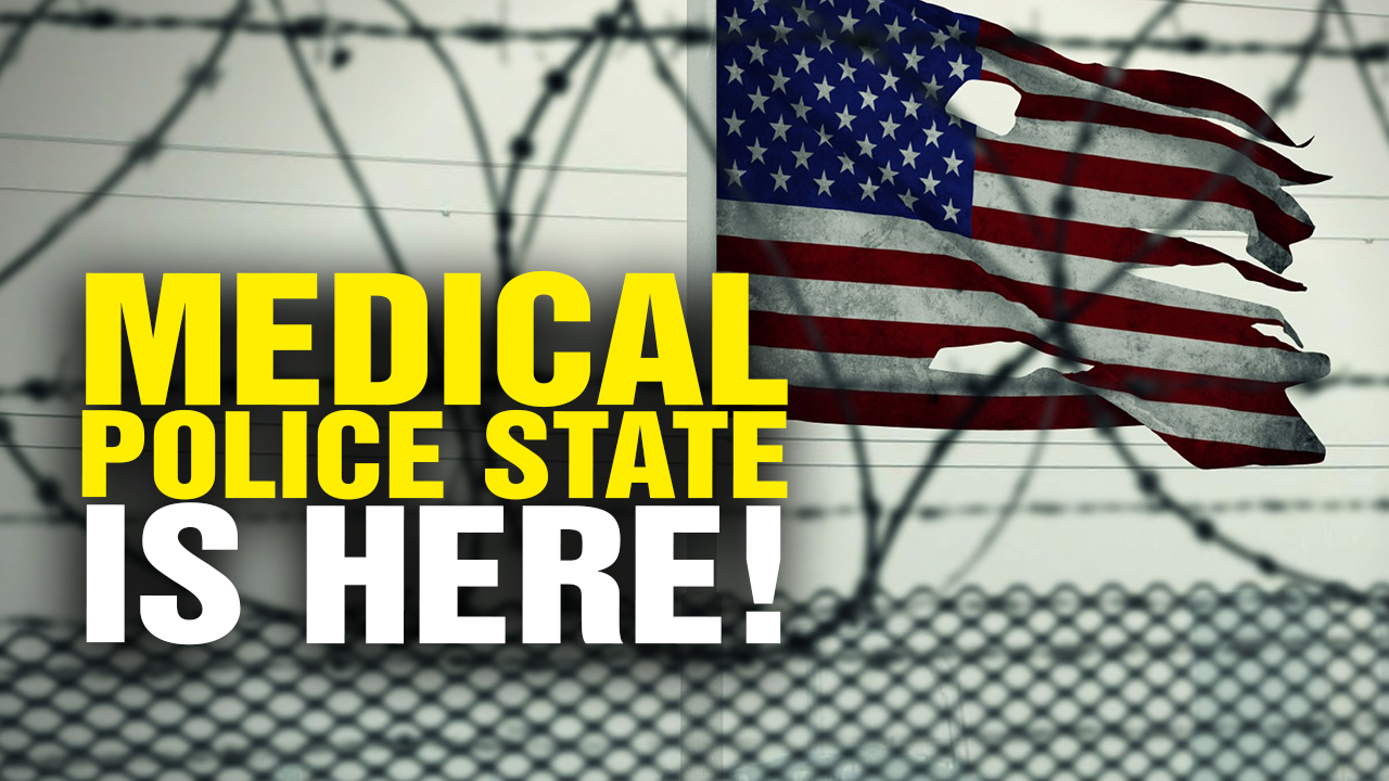 Image: The Medical Police State Is HERE! (Video)