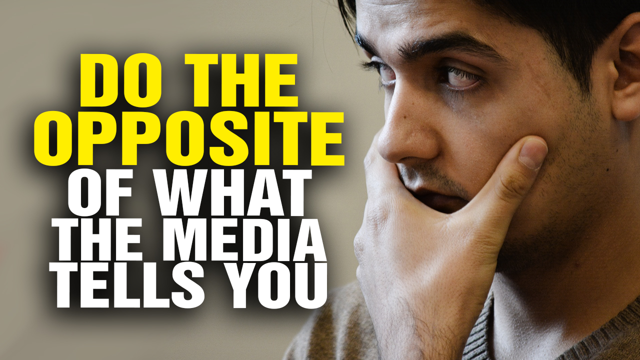 Image: Do the Opposite of What the Media Tells You (Video)