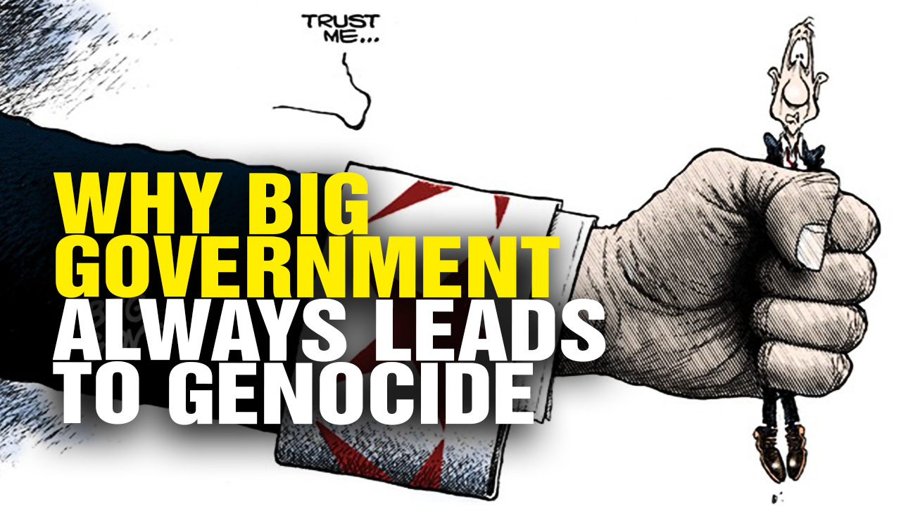 Image: Why Big Government Always Leads to GENOCIDE (Video)