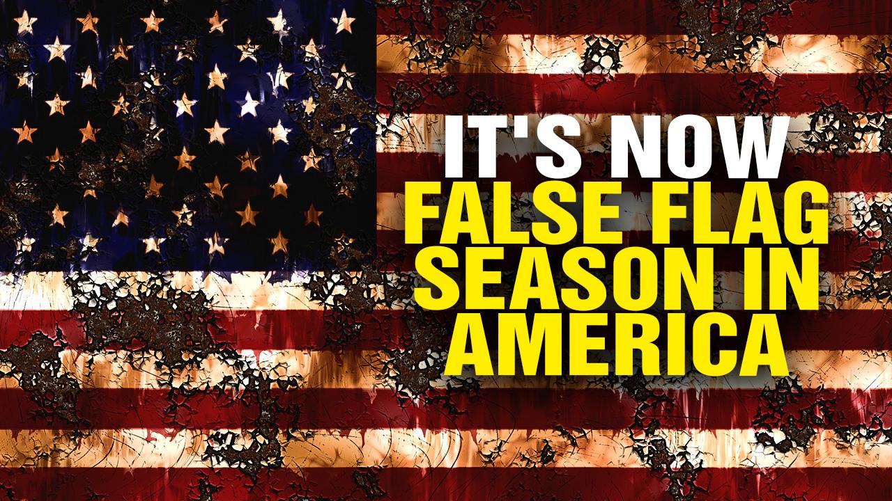 it u2019s false flag season in america  podcast