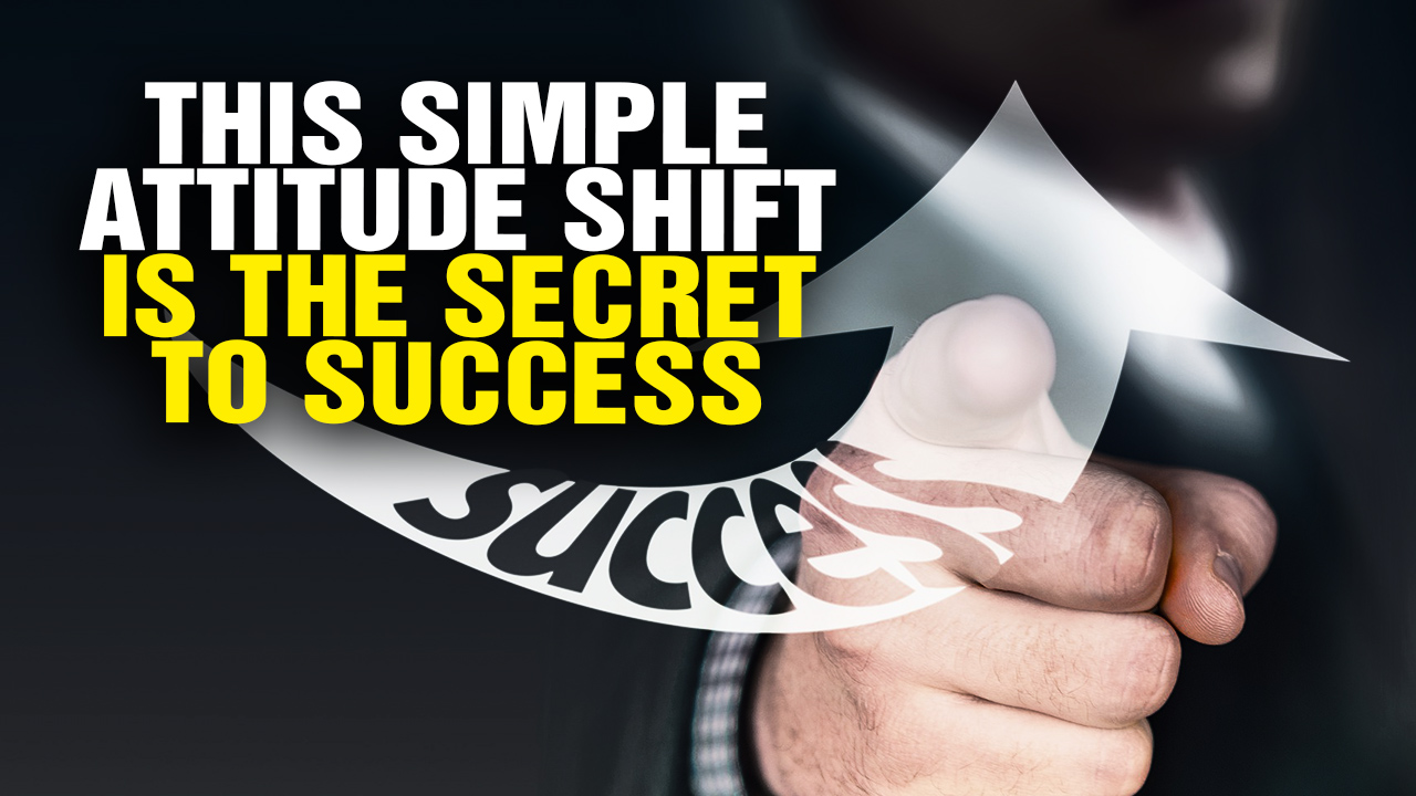 Image: This Simple Attitude SHIFT Is the Secret to Success (Video)